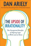 UPSIDE OF IRRATIONALITY,THE(A)