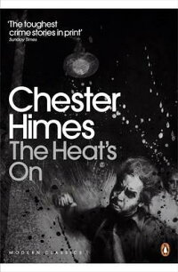 HEAT'SON,THE[CHESTERB.HIMES]
