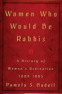 Women_Who_Would_Be_Rabbis:_A_H