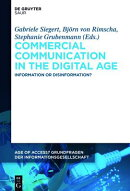 Commercial Communication in the Digital Age: Information or Disinformation?