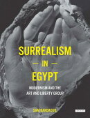 Surrealism in Egypt: Modernism and the Art and Liberty Group