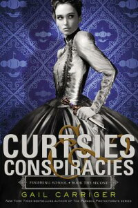 Curtsies&Conspiracies[GailCarriger]