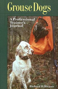 Grouse_Dogs:_A_Professional_Tr