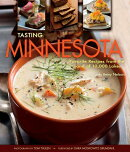 Tasting Minnesota: Favorite Recipes from the Land of 10,000 Lakes