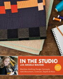 In the Studio with Angela Walters: Machine-Quilting Design Concepts Add Movement, Contrast, Depth &
