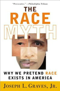 The_Race_Myth:_Why_We_Pretend