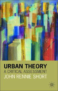 Urban_Theory:_A_Critical_Asses