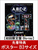 【先着特典】A.B.C-Z Star Line Travel Concert Blu-ray(初回限定盤)(ポスター付き)【Blu-ray】