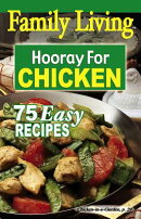 Family Living: Hooray for Chicken