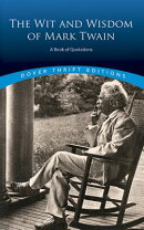 WIT AND WISDOM OF MARK TWAIN: A BOOK OF