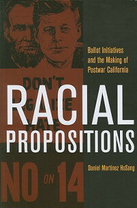 Racial_Propositions:_Ballot_In