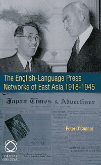 TheEnglish-LanguagePressNetworksofEastAsia,1918-1945