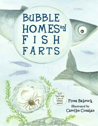 Bubble_Homes_and_Fish_Farts
