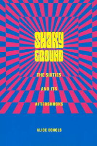 Shaky_Ground:_The_'60s_and_Its