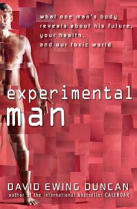 Experimental_Man:_What_One_Man