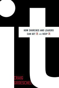It:_How_Churches_and_Leaders_C
