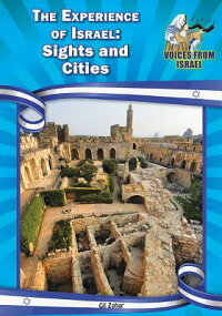 TheExperienceofIsrael:SightsandCities[GilZohar]