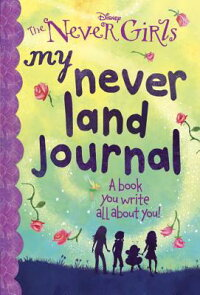 MyNeverLandJournal(Disney:TheNeverGirls)[RandomHouseDisney]