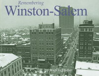 Remembering_Winston-Salem