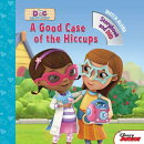 Doc McStuffins a Good Case of the Hiccups [With DVD]