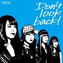 Don't look back! (初回限定盤C CD+DVD)