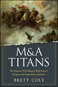 M&A_Titans:_How_the_Pioneers_o
