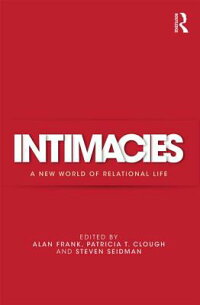 Intimacies:ANewWorldofRelationalLife[AlanFrank]