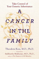 A Cancer in the Family: Take Control of Your Genetic Inheritance