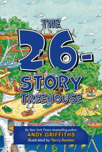 The26-StoryTreehouse[AndyGriffiths]