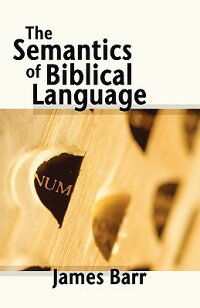 SemanticsofBiblicalLanguage[JamesBarr]