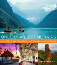 Once_in_a_Lifetime_Trips:_The