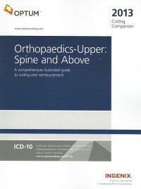 CodingCompanionforOrthopaedics-Upper:Spine&Above:AComprehensiveIllustratedGuidetoCodin[Optuminsight]
