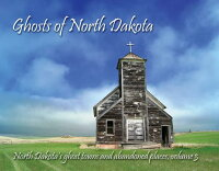 GhostsofNorthDakota[TroyLarson]