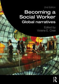 BecomingaSocialWorker:GlobalNarratives[VivieneE.Cree]