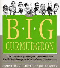 The_Big_Curmudgeon:_2,500_Irre