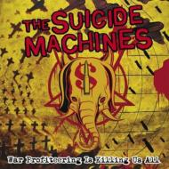 【輸入盤】WarProfiteeringIsKillingUsall[SuicideMachines]