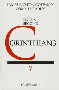 CommentaryonFirstandSecondCorinthians[JamesB.Coffman]