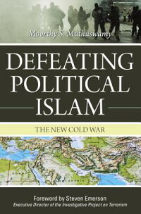 Defeating_Political_Islam:_The
