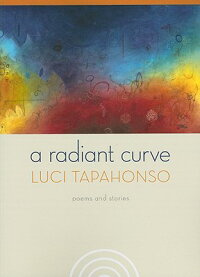 A_Radiant_Curve:_Poems_and_Sto