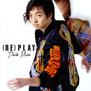 (RE)PLAY (CD ONLY盤)