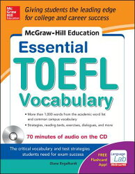McGraw-Hill Education Essential Vocabulary for the TOEFL(R) Test with Audio Disk
