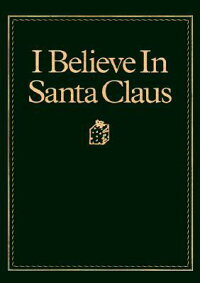 I_Believe_in_Santa_Claus