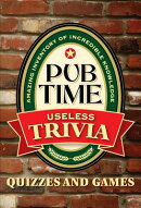 Pub Time Trivia Useless Trivia: Quizes and Games