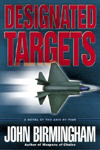 Designated_Targets:_A_Novel_of