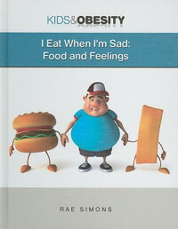 I_Eat_When_I'm_Sad:_Food_and_F