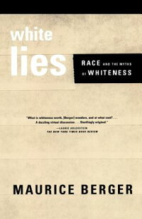 White_Lies:_Race_and_the_Myths