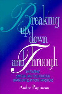 Breaking_Up,_Down_and_Through: