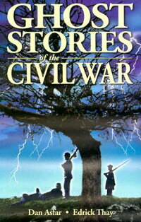 Ghost_Stories_of_the_Civil_War