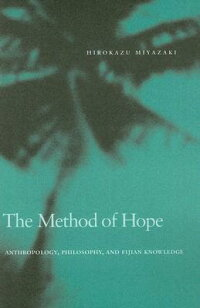 The_Method_of_Hope:_Anthropolo