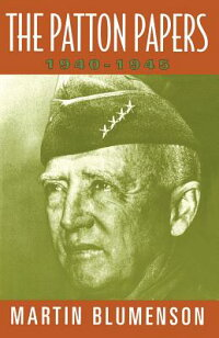 The_Patton_Papers:_1940-1945